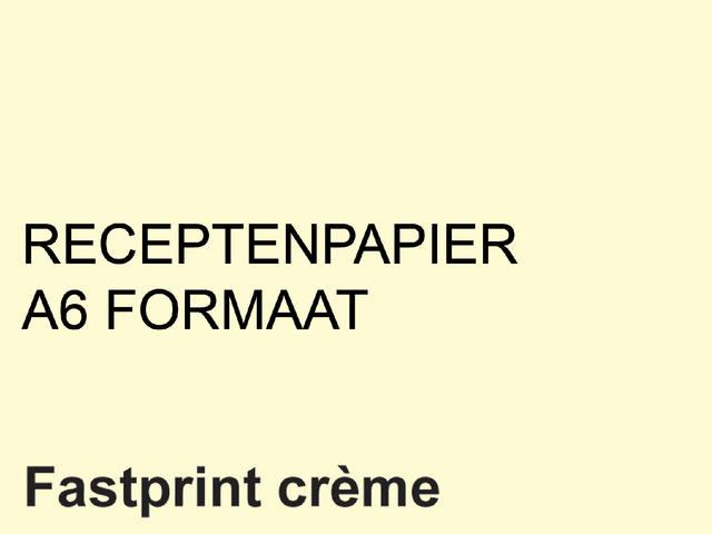 RECEPTPAPIER FASTPRINT A6 80GR CREME